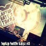LAPTOP BATTLE TOKYO #3