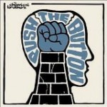 Push the Button [The Chemical Brothers]